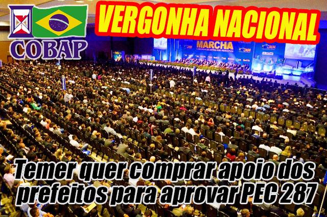 COBAP denuncia imoralidade de Temer ao trocar parcelamento de dívidas de 4.000 prefeituras por apoio à Reforma da Previdência