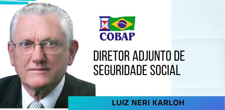 Luiz Neri Karloh é o novo diretor adjunto de Seguridade Social da COBAP