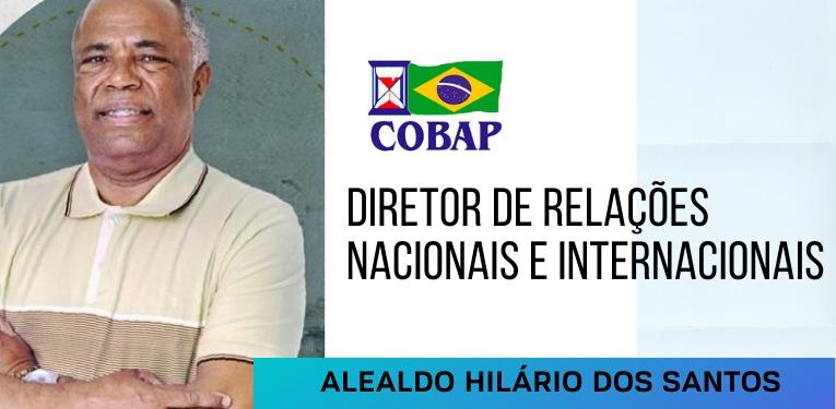 Alealdo Hilário é o novo diretor de Relações Nacionais e Internacionais da COBAP