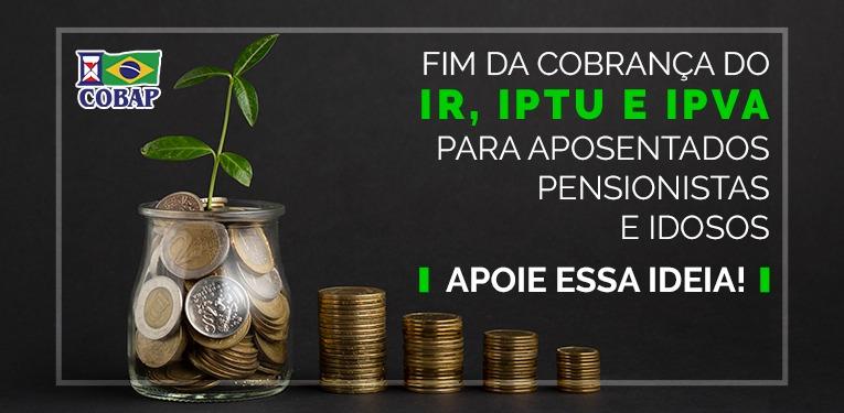 Ideia legislativa propõe fim das cobranças de IPTU, IPVA e IR para aposentados, pensionistas e idosos