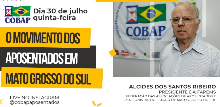 LIVE NO INSTAGRAM: O movimento dos aposentados no Mato Grosso do Sul