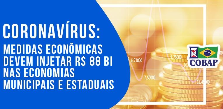 Para evitar quebradeira financeira dos Estados e municípios, Governo injeta recursos da ordem de R$ 88 bilhões
